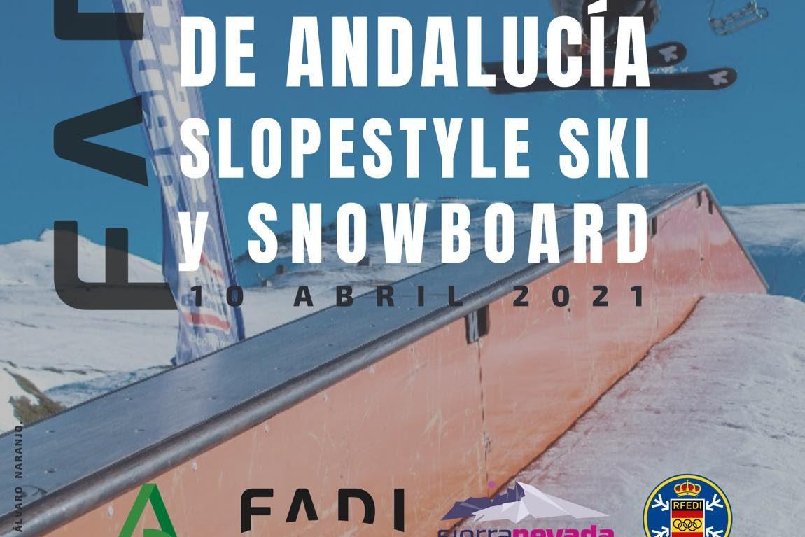 NUEVA FECHA Campeonato de Andalucía deSLOPESTYLE SKI Y SNOWBOARD